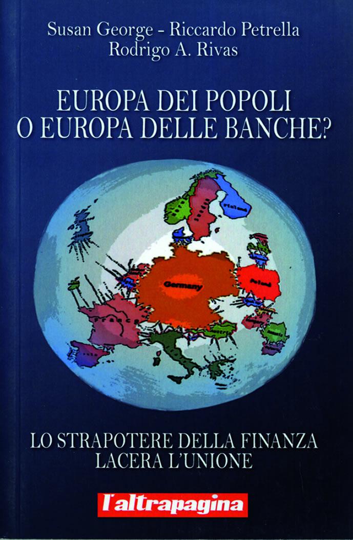 Europa dei popoli o Europa delle banche?