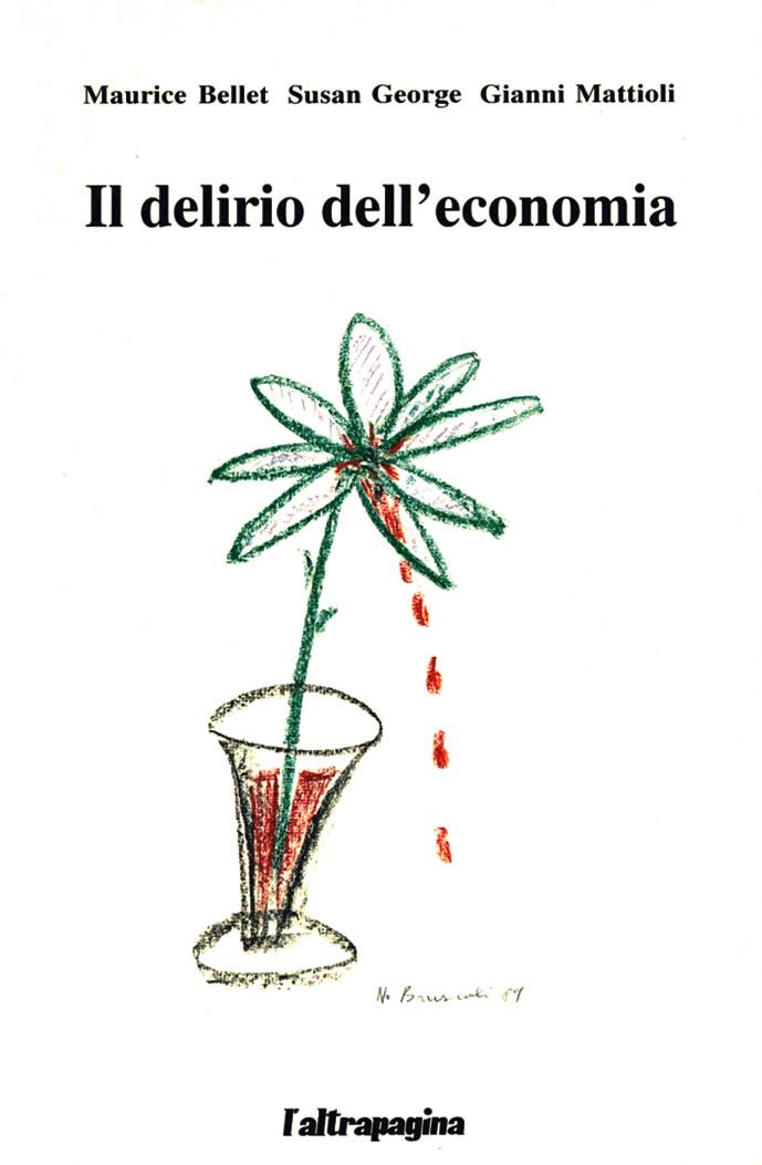 Il delirio dell'economia