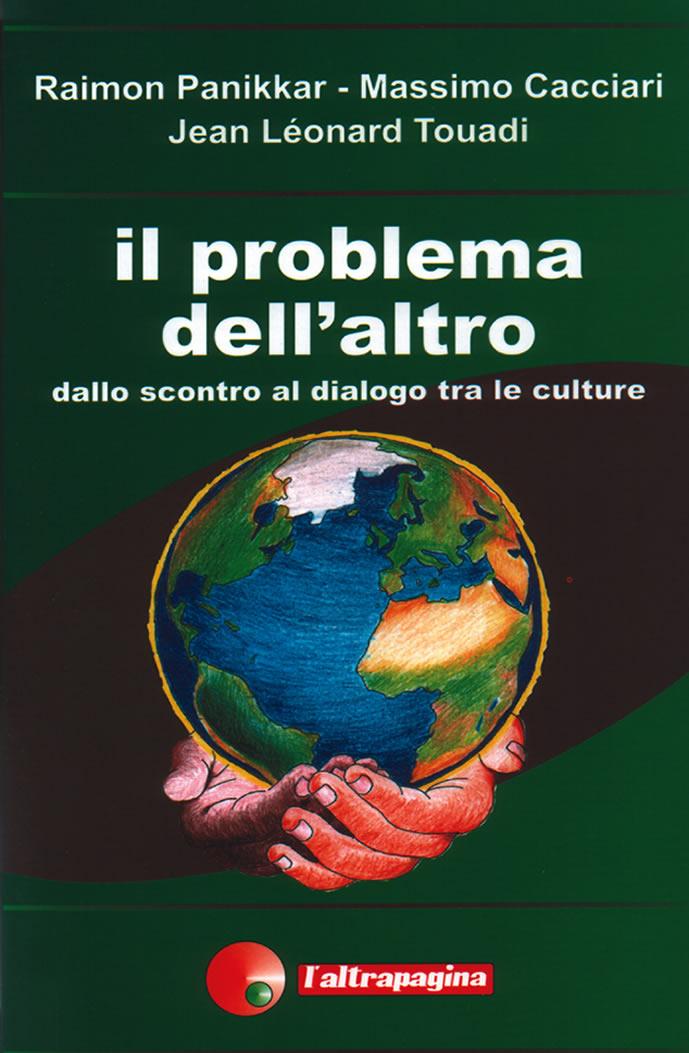 Il problema dell'altro dallo scontro al dialogo tra le culture