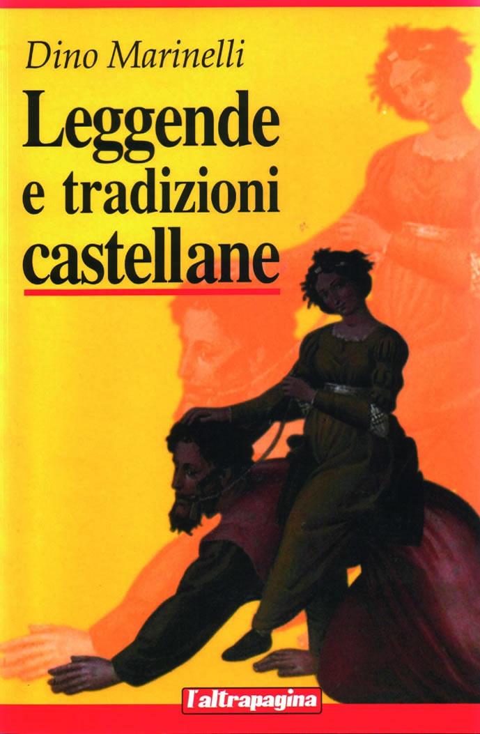 Leggende e tradizioni castellane